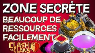 [INEDIT] La Zone Secrète de Clash of Clans / Gagner Beacoup d'Or Facilement