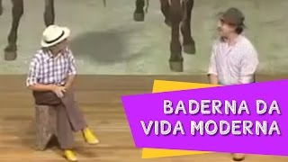 BADERNA DA VIDA MODERNA(Quadro dos compadres) -  Nilton Pinto e Tom Carvalho - A Dupla do Riso