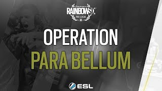 Rainbow Six Pro League - Atlantic City Finals - Operation Para Bellum