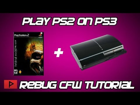 [How To] Play PS2 Games on Rebug CFW CEX PS3 (Wireless Sync Works. Long Tutorial)