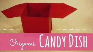 Origami Box (candy Dish) Instructions