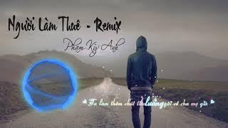Người Làm Thuê Remix- KPOP MUSIC Nhạc cực sung