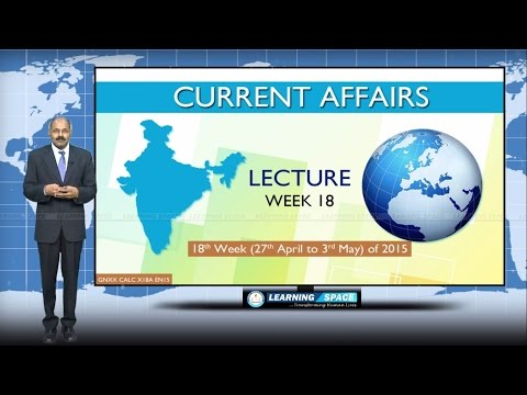Current Affairs Lecture 18th Week ( 27th Apr to 3rd May ) of 2015