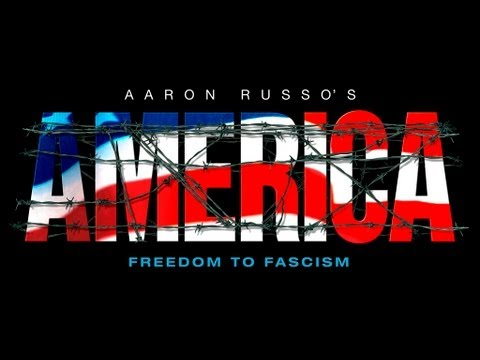 America Freedom To Fascism - Aaron Russo