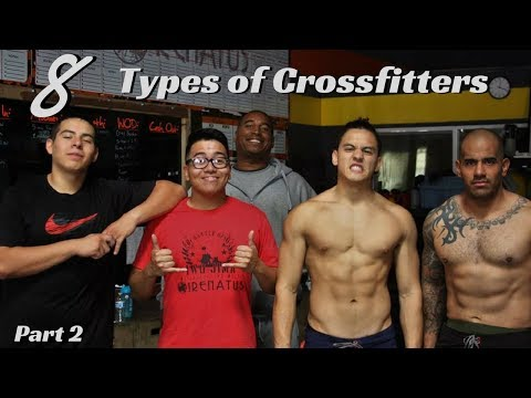8 Types Of Crossfitters | Part 2