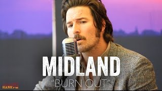 Burn Out - Midland (Acoustic)