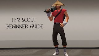 TF2: Scout Beginner Guide