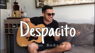 Despacito - Luis Fonsi ft. Daddy Yankee ( Juninho Rodrigues Cover )