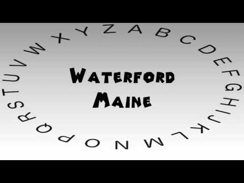 How to Say or Pronounce USA Cities — Waterford, Maine