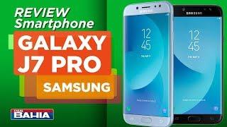 Conheça o Samsung GALAXY J7 PRO - REVIEW | Casas Bahia