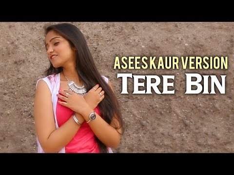 Tere Bin | Asees Kaur Cover Version | Rabbi Shergill