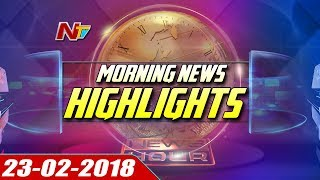 Morning News Highlights || 23rd February 2018