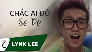 Chắc ai đó sẽ về – Live Cover by Lynk Lee