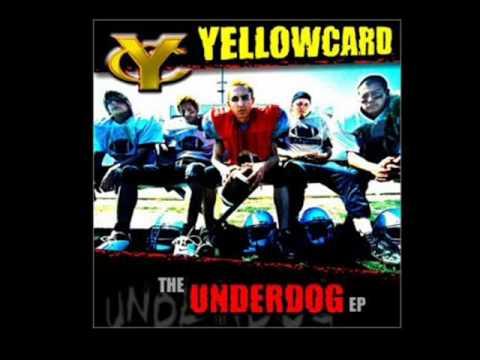 Yellowcard - Underdog