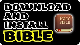 How to download and install Holy Bible for windows