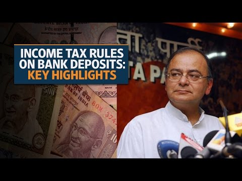 Income Tax Rules on bank deposits: Key takeaways