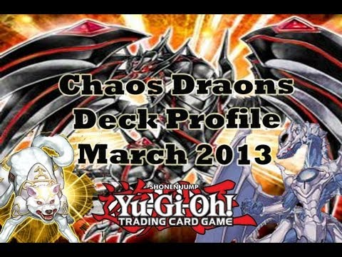 *YuGiOh* Best! Chaos Dragon Deck Profile March 2013 Banlist