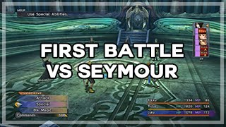 [Final Fantasy X] First Battle vs Seymour - Strategy / How to