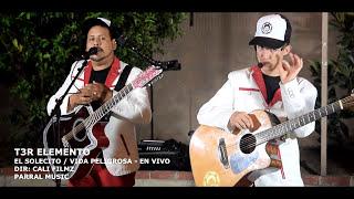 Download Lagu T3R Elemento - El Solecito / Vida Peligrosa - En Vivo Gratis STAFABAND