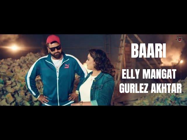 Baari (Full Video) Elly Mangat I Gurlez Akhtar I Latest Punjabi Songs 2018 thumbnail