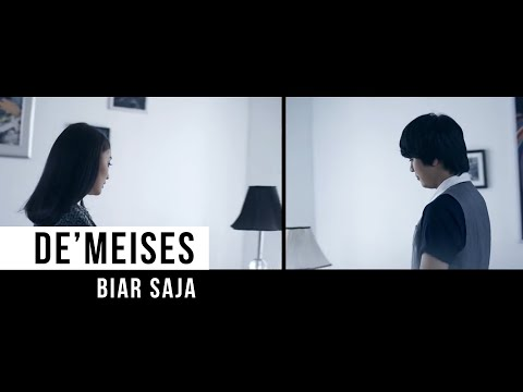 DEMEISES - Biar Saja (Official Music Video)