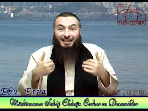 Ebu Erva - Müslümanın Sahip Olduğu Cevher ve Dinamikler