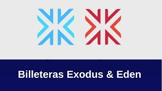 Billeteras Exodus & Eden