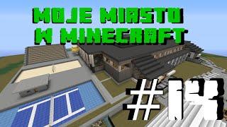 Moje Miasto w Minecraft - Odcinek 14 - Basen (Pływalnia Rawszczyzna)
