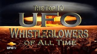 UFO TOP 10 - GOVERNMENT WHISTLEBLOWERS HD Feature