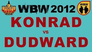 Bitwa: KONRAD (WWA) vs DUDWARD [WBW 2012 Freestyle Grand Prix Powiśla]