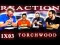 foto Torchwood 1x3 REACTION!!