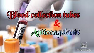 Blood collection tubes & Anticoagulants //blood sample vials and colour code