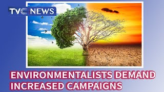 Climate change: Environmentalists demand increased campaigns