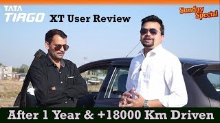 Tata Tiago XT User Feedback After 1 Year and 18000 Km
