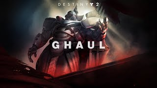 Destiny 2 – Meet Ghaul [UK]