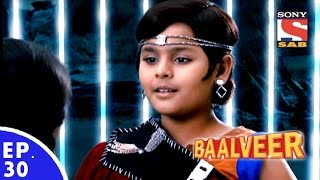 Baal Veer - बालवीर - Episode 30 - Full Episode