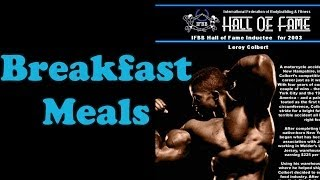 Breakfast Meals - Bodybuilding Tips To Get Big