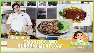 Cucina Ni Nadia 4: Embutido and Classic Meatloaf | Episode 2