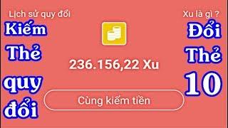 Kiếm Thẻ Quy Đổi   Đổi Thẻ Cào 10k App VN Ngày Nay   Kiếm Tiền Online
