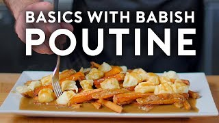 Poutine | Basics with Babish