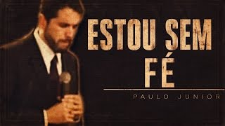 Download Lagu Por que Não Tenho Fé? - Paulo Junior Gratis STAFABAND