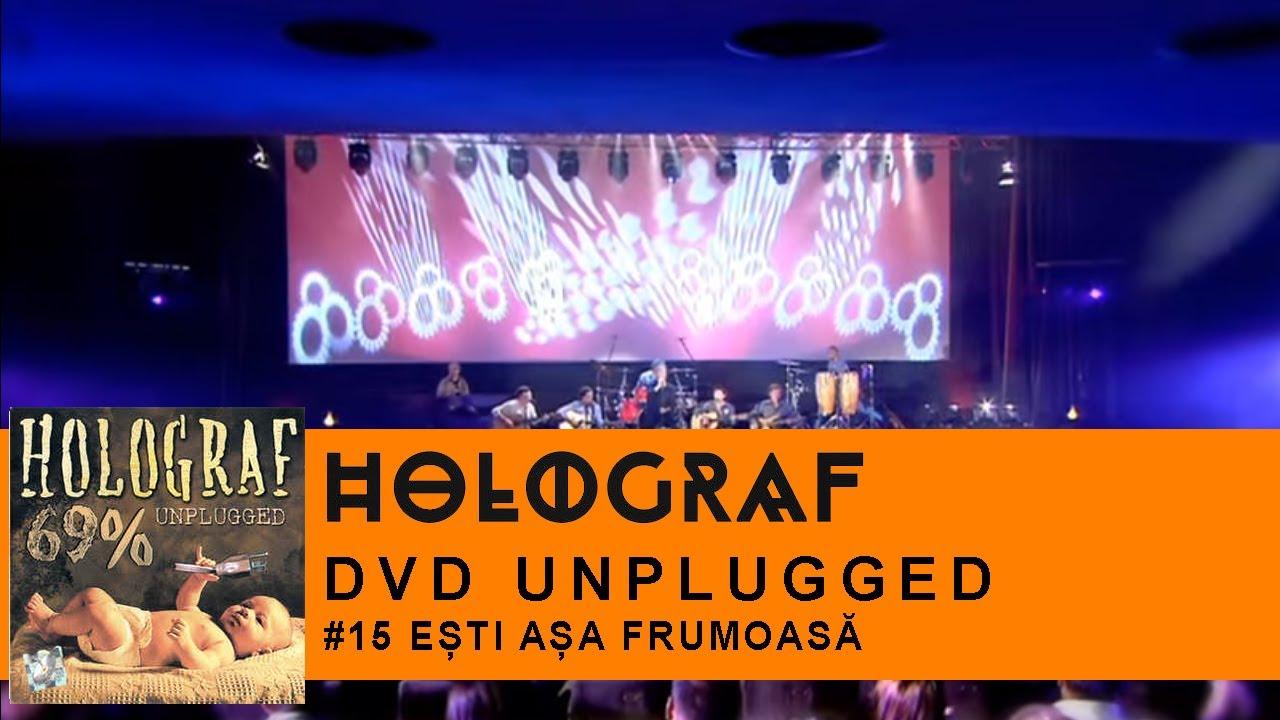 Holograf - Esti asa frumoasa (Concert Unplugged Patria) - YouTube