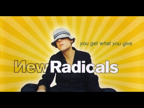 New Radicals - You Get What You Give with lyrics