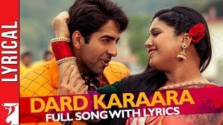 Lyrical: Dard karaara Song with Lyrics | Dum Laga ke Haisha | Ayushmann Khurrana | Varun Grover