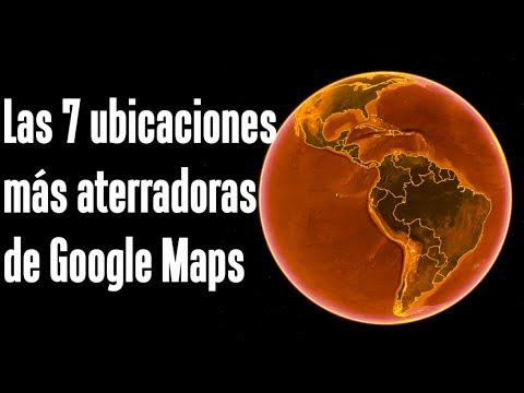 Las 7 ubicaciones más aterradoras de Google Maps y Google Earth