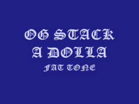 Fat Tone-og Stack A Dolla video