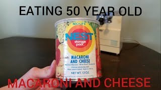 Eating 50 Year Old Canned Macaroni And Cheese