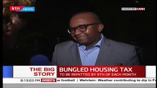 The Big Story | Bungled housing Tax: To be remitted by 9th of each month