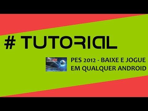 PES 2012 Android - Tutorial e download completo para instalação - Android Zone Blog