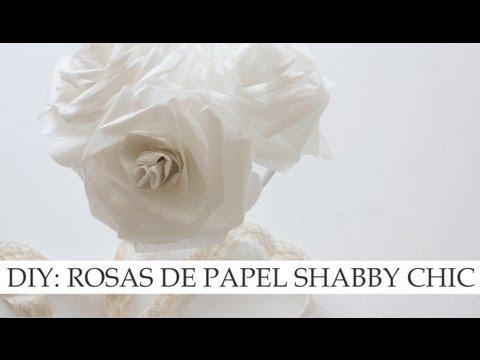 Diy rosas de papel de estilo shabby chic youtube - Estilo shabby chic manualidades ...